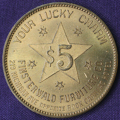 Vintage FINSTERWALD FURNITURE CO. YOUR LUCKY CHARM Detroit MI $5 Token TC-85296