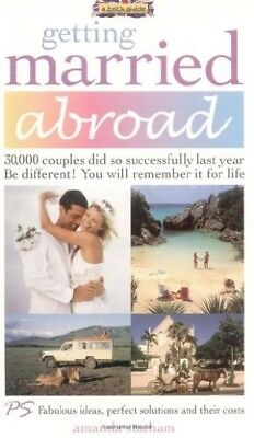 Getting Married Abroad - Excellent Book Statham, Amanda