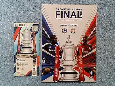 2012 - FA CUP FINAL PROGRAMME + MATCH TICKET - CHELSEA v LIVERPOOL