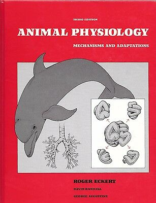 Animal Physiology: Mechanisms and Adaptations - Roger Eckert - 3rd Edition