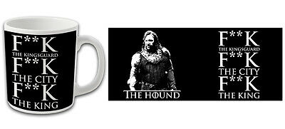 Game Of Thrones The Hound F**k The King Printed Mug Fantastic Quality