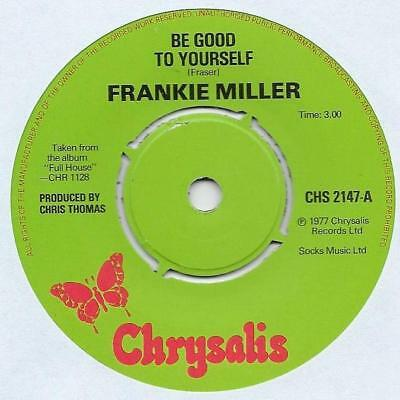 "Frankie Miller - Be Good To Yourself - 7"" Single"