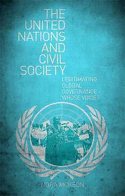 The United Nations and Civil Society: Legitimating Global Governance - Whose...