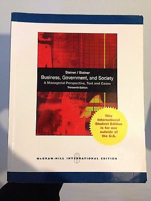 Business, Government, and Society. 13th Edn. Steiner & Steiner