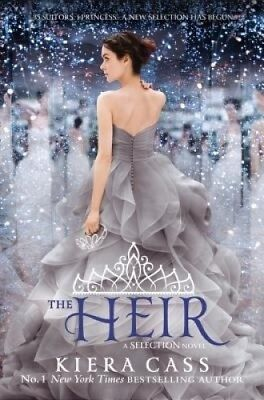The Heir (The Selection, Book 4) (The Selection) by Kiera Cass.