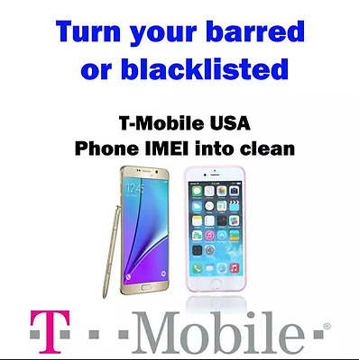 T-Mobile CLEANING /UNBARRING IMEI  FOR IPHONE / SAMSUNG 24 hours