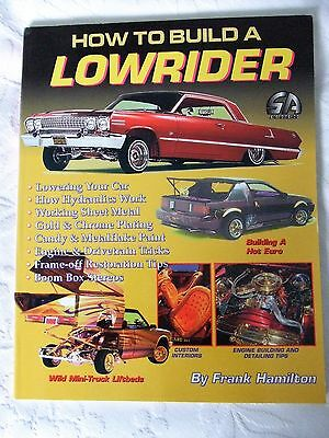 How To Build a Lowrider. By Frank Hamilton