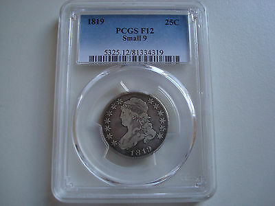1819 Capped Bust Quarter Small 9 PCGS 12