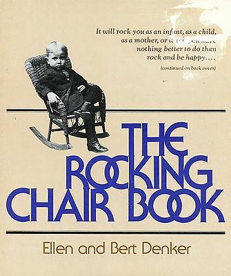 Antique American Rocking Chairs - Types History Development / Scarce Book
