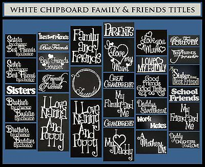 White Chipboard - Friends & Family Titles