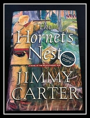 AUTOGRAPHED SIGNED The Hornet's Nest by Pres. JIMMY CARTER Includes COA Free S&H