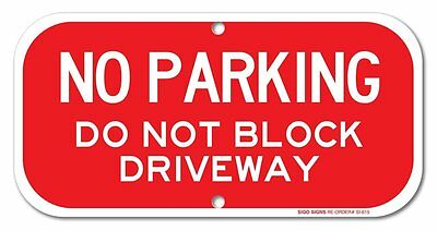 """No Parking - Do Not Block Driveway Sign, 6"""" high x 12"""" wide, Red on White Rust"""