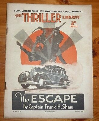 THE THRILLER No 440 Vol 17 10TH JULY 1937 THE ESCAPE BY CAPTAIN FRANK H SHAW
