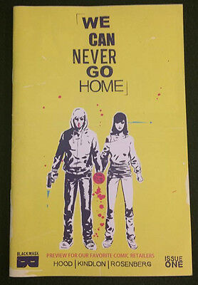 We Can Never Go Home (2015) #1 1st print RARE LOW PRINT RUN comic shop preview