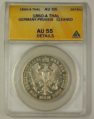 1860-A Germany-Prussia Silver Thaler Coin ANACS AU-55 Details Cleaned