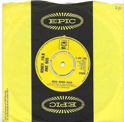 "Robey, Falk And Bod - Magic Woman Touch - 7"" Single"