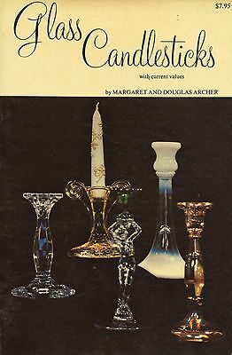 Antique Glass Candlesticks - Types Makers Descriptions / Illustrated Book