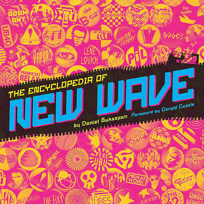 The Encyclopedia of New Wave by Daniel Bukszpan (Paperback, 2012)