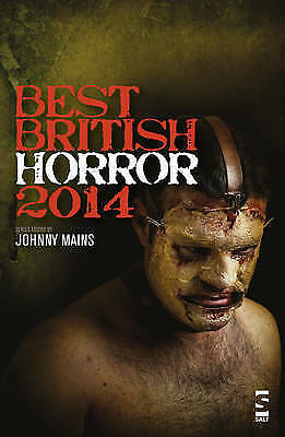 Best British Horror: 2014 by Salt Publishing (Paperback, 2014)
