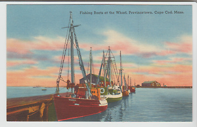 Fishing Boats at the Wharf, Provincetown, Cape Cod, Massachusetts Linen Postcard