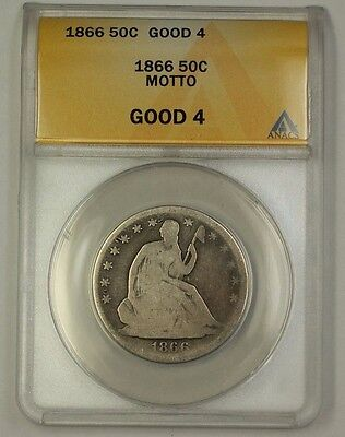 1866 US Seated Liberty Silver Half Dollar Coin Motto ANACS G-4