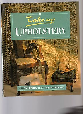 ***Take Up UPHOSTERY - by Linda Flannery & Jane McDonald****1995**