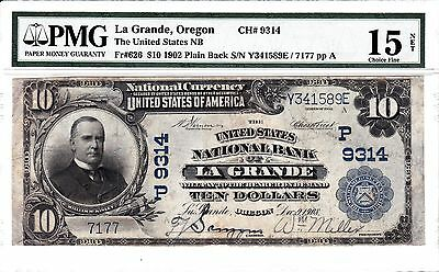 1902 $10 National Bank Note (Plain Back) La Grande, Oregon CH. #9314 PMG 15 Net