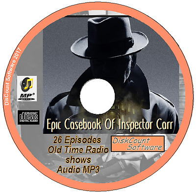 Epic Casebook Of Inspector Carr - 26  Old Time Radio Shows - Audio MP3 CD OTR