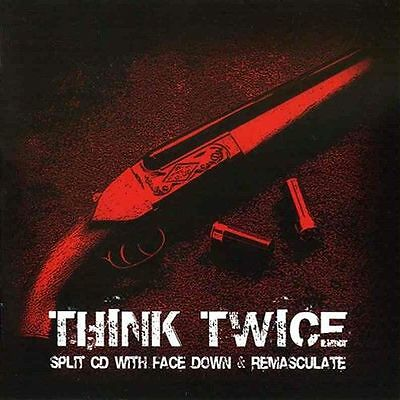 Face Down / Remasculate - Think Twice SPLIT-CD