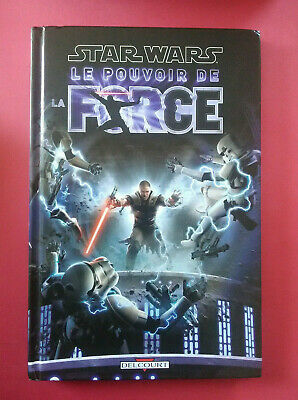 Star Wars Le Pouvoir De La Force - Haden Blackman - Vf - Bd Delcourt