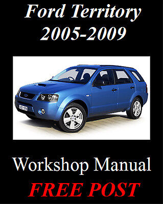 Ford Territory 2005-2009 Sy Tx Stx Ghia Awd / Rwd Workshop Manual Cd - The Best!