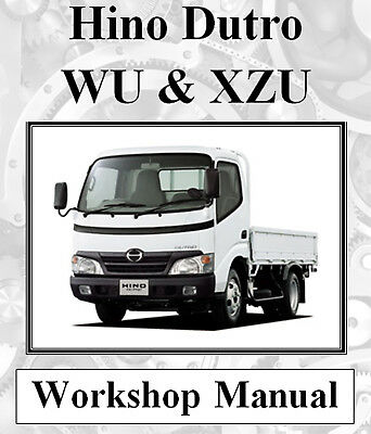 Hino Dutro Wu & Xzu Models Workshop Service Repair Manual On Cd - The Best !!