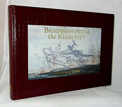 Bradshaw Art of the Kimberley by Grahame Walsh Inscribed and Signed by Walsh HC