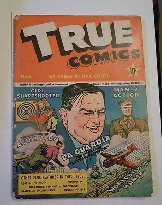 True Comics #6  1941 64 Pages Girl Shapshooter,man Of Action, La Guardia