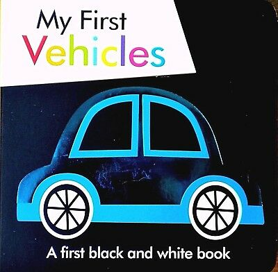My First Vehicles | Introducing Your Baby to First Vehicles | Black & White Book