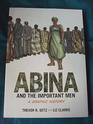 Abina And The Important Men. 1st Print, 2012,