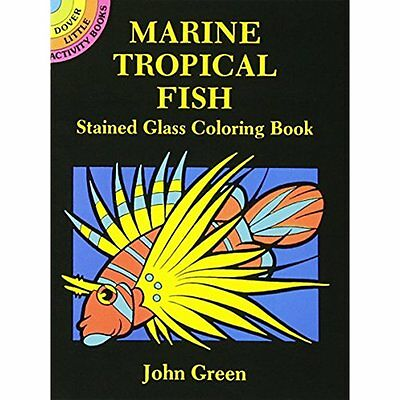 Marine Activity Books Tropical Fish Stained Glass Coloring (Dover Book)