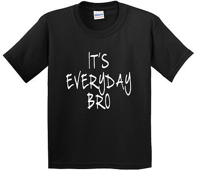 New Way 764 - Youth T-Shirt It's Everyday Bro Jake Paul Team 10