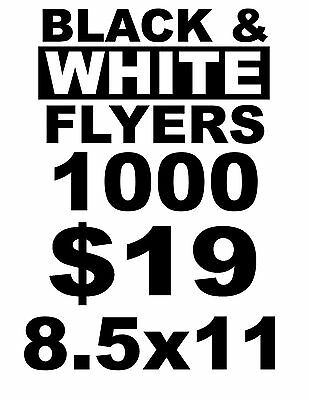 1000 Custom Printing Black & White Flyers Shipped Fast, We Deliver 100% Quality