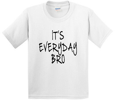 New Way 765 - Youth T-Shirt It's Everyday Bro Jake Paul Team 10