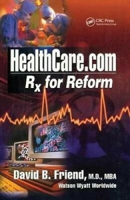Rx for Reform by David Friend.