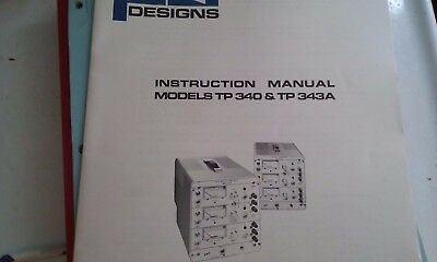 POWER DESIGNS TP340 & TP343A  power supply Instruction Manual with schematic