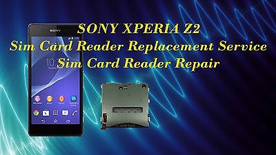 Sony Xperia Z2 Sim Card Reader Replacement Repair Service