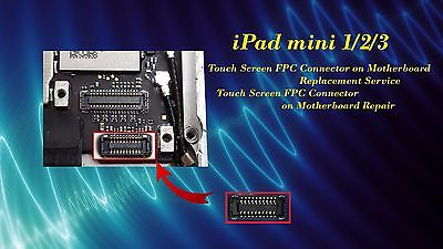 iPad Mini 1/2/3 FPC Touch Screen Connector Motherboard Replacement Repair