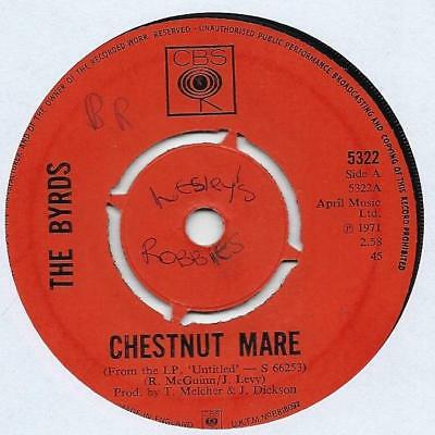 "The Byrds - Chestnut Mare - 7"" Single"