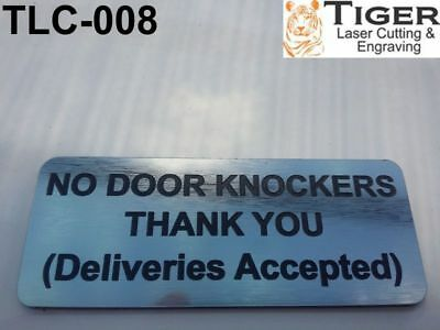 NO DOOR KNOCKERS THANK YOU (Deliveries accepted) SIGN - SILVER/BLACK-10CM X 4CM