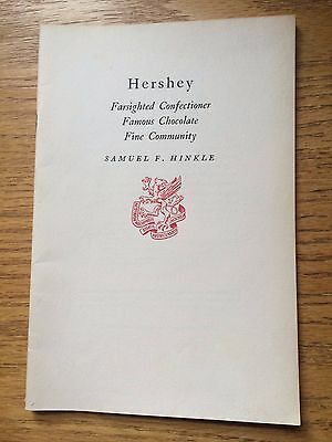 """Hershey"": by Samuel F. Hinkle; Plus signed letter"