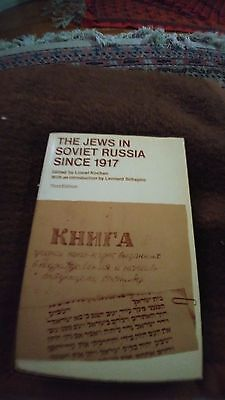 The Jews in Soviet Russia since 1917, edited by Lionel Kochan