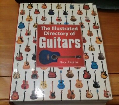 The Illustrated Directory Of Guitars by Nick Freeth Hardback