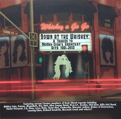 Various –Down At The Whiskey A Tribute To Motley Crue's Greatest Hits 1981-2013